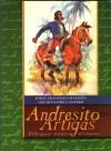 Andresito. El lider guaraní-misionero del artiguismo