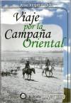 Viaje por la campaña oriental, 1903