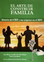 El arte de construir familia