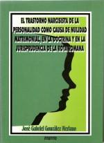 El trastorno narcisista en la personalidad como causa de nulidad matrimonial, en la doctrina y en la jurisprudencia de la rota romana.