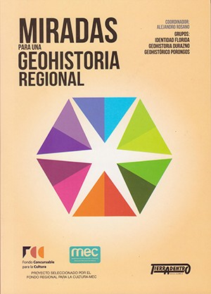 Miradas para una Geohistoria Regional